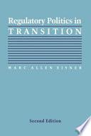 Regulatory Politics in Transition