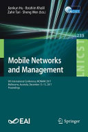 Mobile Networks and Management 9th International Conference On Mobile Networks And Management