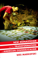 download ebook new monasticism and the transformation of american evangelicalism pdf epub
