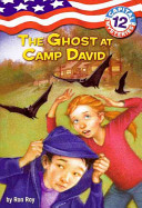 The Ghost at Camp David United States President To Remote Camp David Where