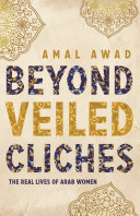 Beyond Veiled Clich  s