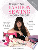 Designer Joi s Fashion Sewing Workshop