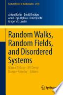 Random Walks  Random Fields  and Disordered Systems