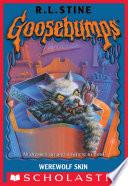 Goosebumps  Werewolf Skin