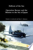 Hellcats Of The Sea: Operation Barney And The Mission To The Sea Of Japan : ...