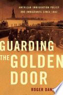 Guarding the Golden Door