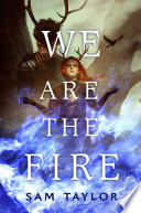 We Are the Fire Book PDF