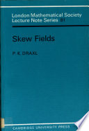 Lond Mathematical Society Lecture Note Series  81   Skew Fields