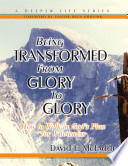 download ebook being transformed from glory to glory pdf epub