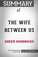 summary of the wife between us by greer hendricks conversation starters