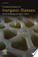 Fundamentals Of Inorganic Glasses