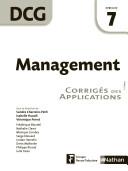 Management Epreuve 7 - Dcg - Corrigés Des Applications par Isabelle Huault, Sandra Charreire-Petit, Véronique Perret
