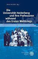 Heidelberger Professoren Und Der Erste Weltkrieg