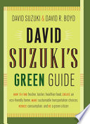 David Suzuki s Green Guide