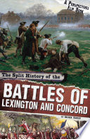 The Split History of the Battles of Lexington and Concord Book PDF