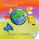 Planet Prejudice