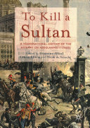 To Kill a Sultan