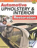 Automotive Upholstery   Interior Restoration