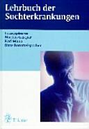 Lehrbuch der Suchterkrankungen