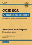 New Grade 9-1 GCSE Combined Science AQA Practice Papers: Foundation Pack 2