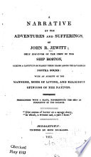 A Narrative of the Adventures and Sufferings  of John R  Jewitt