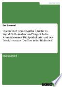 Queen(s) of Crime: Agatha Christie vs. Ingrid Noll - Analyse und Vergleich des Kriminalromans 'Die Apothekerin' und des Detektivromans 'Die Tote in der Bibliothek'