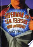 Superman on Film  Television  Radio and Broadway