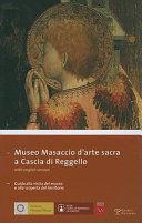 Museo Masaccio d'arte sacra a Cascia di Reggello