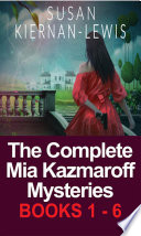 The Complete Mia Kazmaroff Mysteries [Pdf/ePub] eBook