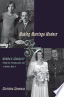 Making Marriage Modern Book PDF