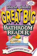 Uncle John s Great Big Bathroom Reader