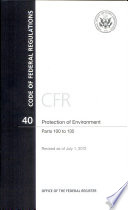 Code of Federal Regulations  Title 40  Protection of Environment  Pt  100 135  Revised As of July 1 2012