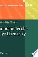 Supramolecular Dye Chemistry book