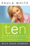 The Ten Commandments Of Health And Wellness