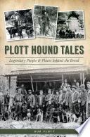 Plott Hound Tales