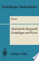 Medizinische Diagnostik — Grundlagen und Praxis