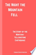 The Night the Mountain Fell