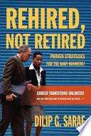 Rehired  Not Retired