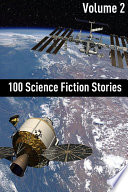 100 Classic Science Fiction Stories Volume Two