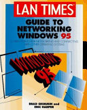 LAN Times Guide to Networking Windows 95
