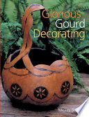 Glorious Gourd Decorating