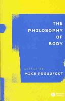 The Philosophy of Body