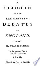 A Collection of the Parliamentary Debates in England