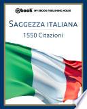 Saggezza italiana   1550 citazioni