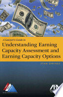 A Lawyers Guide To Understanding Earning Capacity Assessment And Earning Capacity Options
