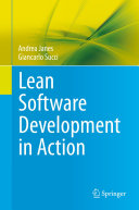 Lean Software Development in Action