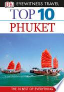 DK Eyewitness Top 10 Travel Guide  Phuket