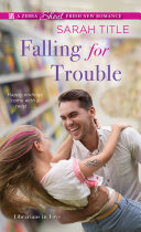 Falling for Trouble Get The Whole Town Talking Liam Byrd Loves