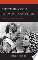 Shakespeare and the Cleopatra Caesar Intertext