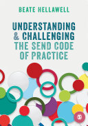 Understanding and Challenging the SEND Code of Practice